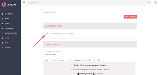 Enabled lead notifications or LeadGen forms